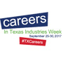 Careers in Texas Industries Week